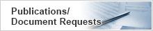 Publications/Document Requests